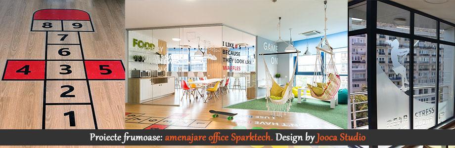 Proiecte frumoase - amenajare office Sparktech