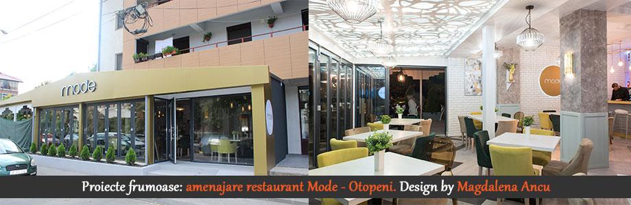 Proiecte frumoase: amenajare restaurant Mode-Otopeni